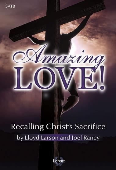 2016 Easter Cantata - Amazing Love